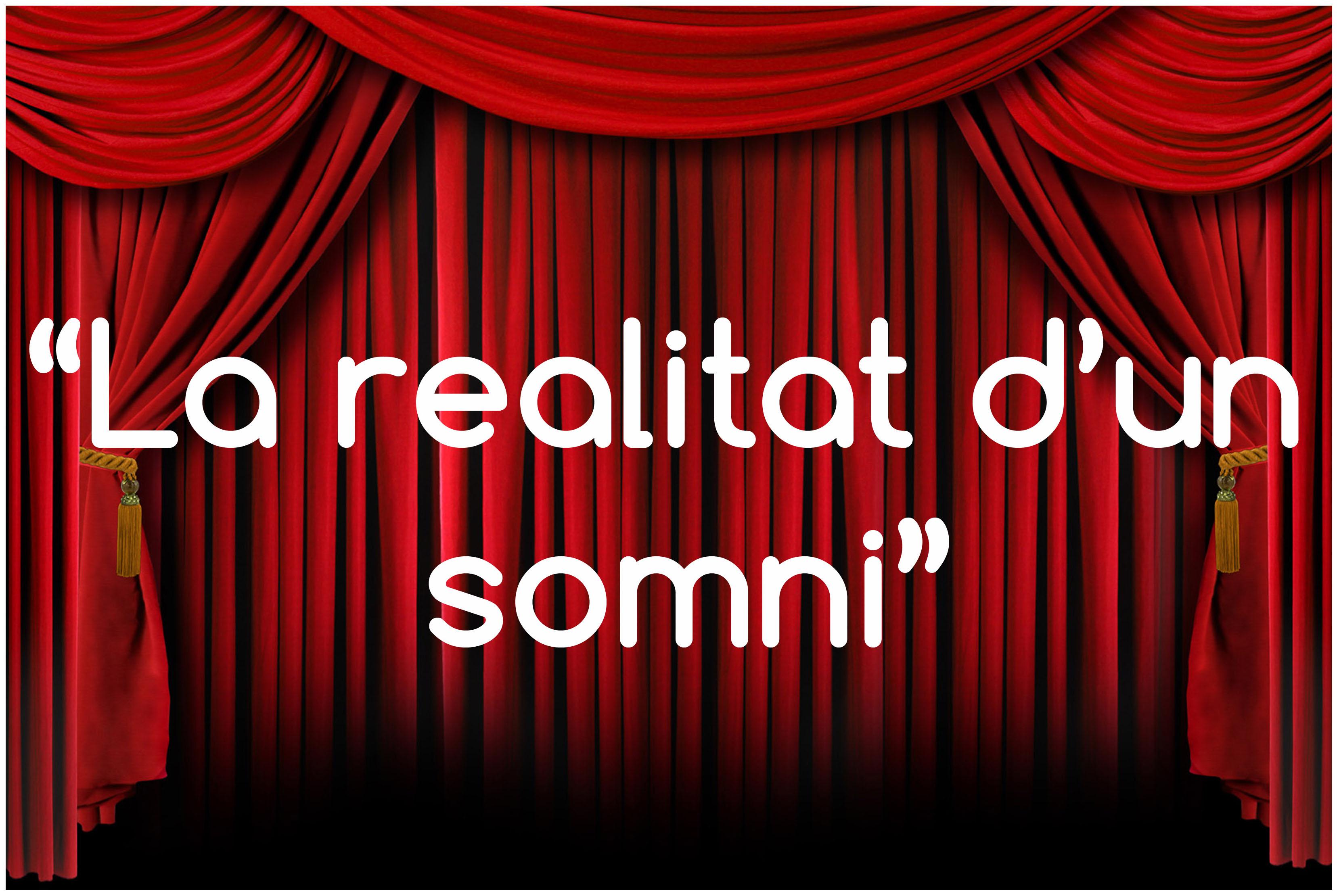 """Estrena: """"La realitat d'un somni"""""""
