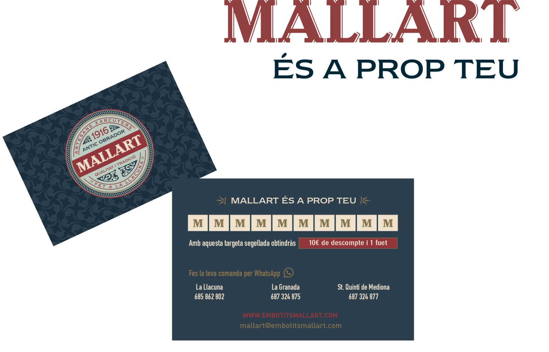 Nova Targeta: Mallart és a prop teu